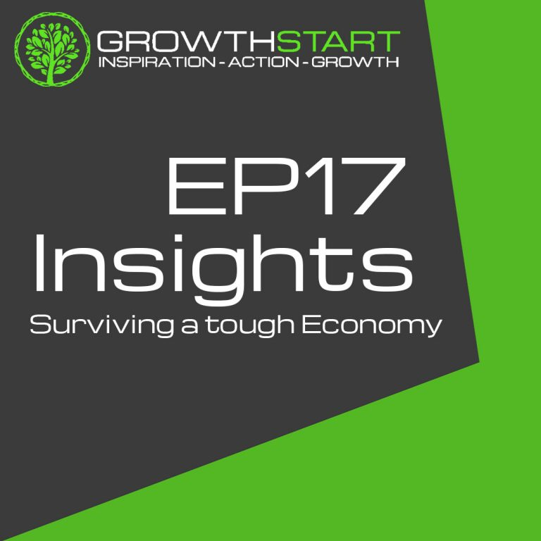 Surviving a tough Economy | GrowthStart Insights EP17